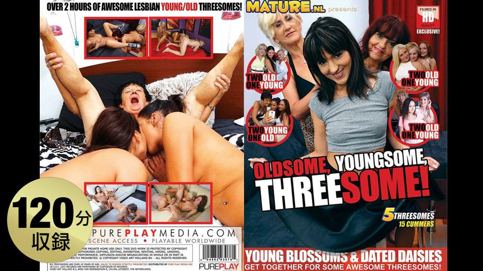 AV女優無修正動画:--- Oldsome Youngsome Threesome