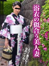 松村かなえ ごっくんする人妻たち44 〜浴衣美人がごっくん〜