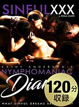 キャシー・アンダーソン ビクトリア・ピュア Nymphomaniac Diaries
