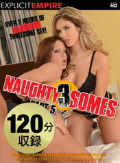 Naughty 3 Somes Part 05