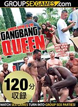 Gangbang Queen